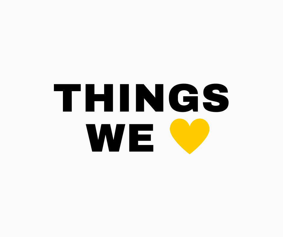Things we heart