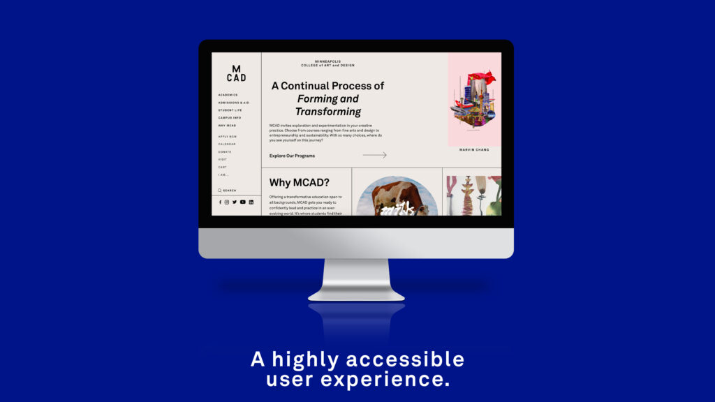 A highly accessible user experience. Image shows a desktop computer monitor. On the screen is the MCAD homepage design.