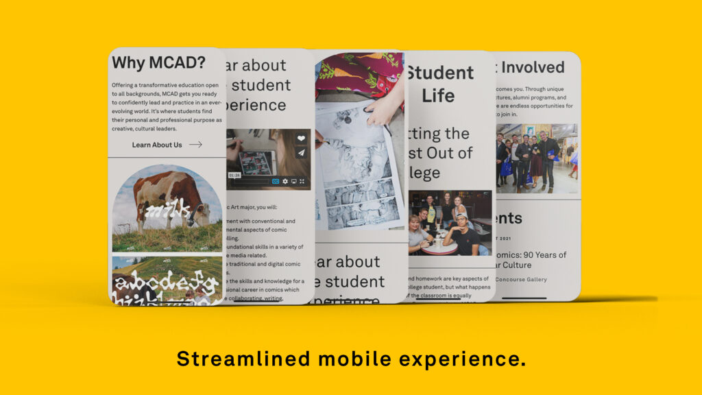 Image text reads: Streamlined mobile experience. The image shows a series of 5 mobile webpages from the redesigned MCAD website on Drupal 9.